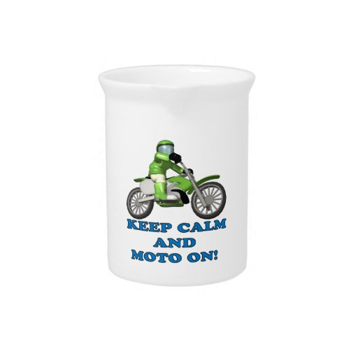Keep Calm And Moto On Beverage Pitcher