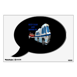 Keep Calm And Motor On 2 Wall Sticker