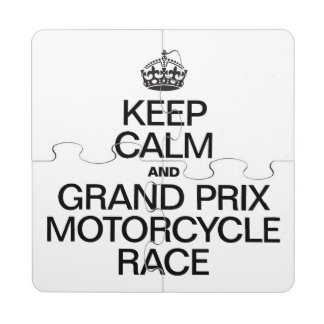 KEEP CALM AND MOTORCYCLE RACE PUZZLE COASTER