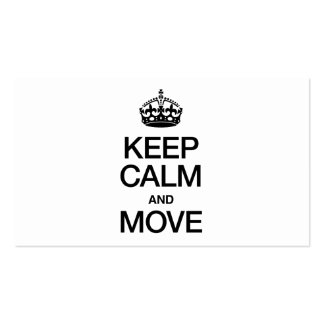 KEEP CALM AND MOVE BUSINESS CARDS