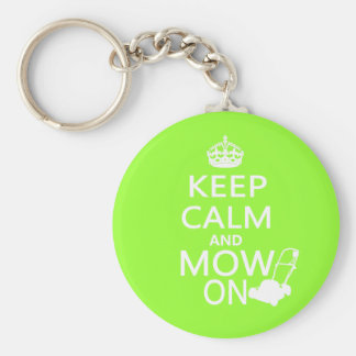 Keep Calm and Mow On Keychain