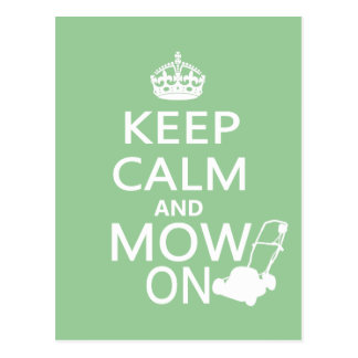 Keep Calm and Mow On Postcard