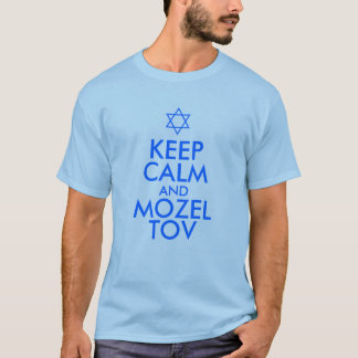 KEEP CALM and MOZEL TOV T-Shirt