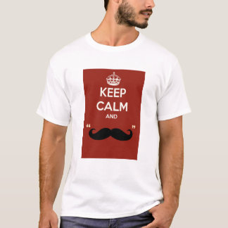Keep calm and mustache (bigode grosso) T-Shirt