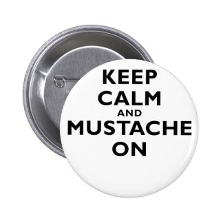 Keep Calm and Mustache On Button