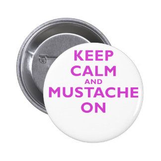 Keep Calm and Mustache On Buttons