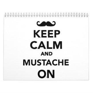 Keep calm and Mustache on Calendar