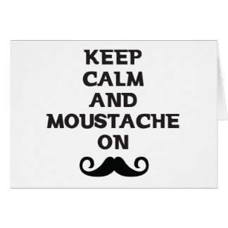 Keep Calm and Mustache On Card