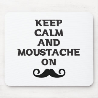 Keep Calm and Mustache On Mouse Pad