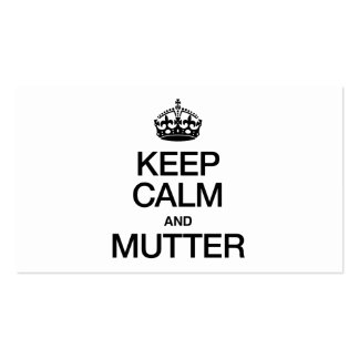 KEEP CALM AND MUTTER BUSINESS CARD TEMPLATES