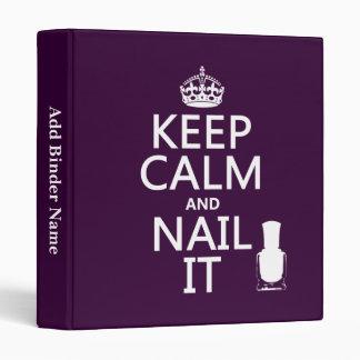 Keep Calm and Nail It (Nail polish) Binder