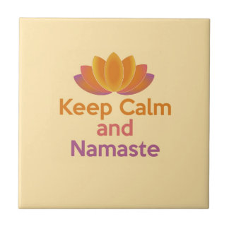 Keep Calm and Namaste - Yoga, Relax, Zen Ceramic Tile