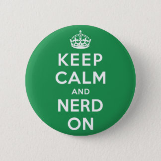 Keep Calm and Nerd On Button