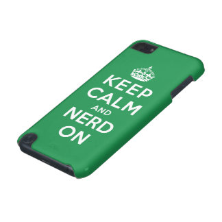 Keep Calm and Nerd On iPod Touch 5G Case