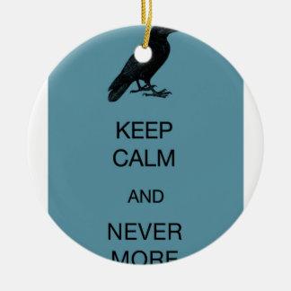 Keep Calm and Nevermore Ceramic Ornament