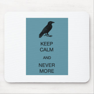 Keep Calm and Nevermore Mouse Pad