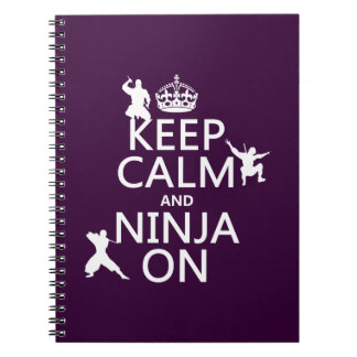 Keep Calm and Ninja On (in any color) Spiral Note Books