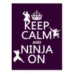 Keep Calm and Ninja On (in any color) Postcard