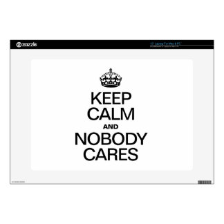 """KEEP CALM AND NOBODY CARES 15"""" LAPTOP SKIN"""