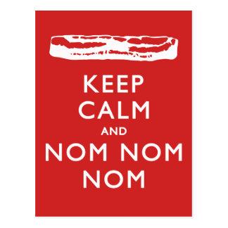 Keep Calm and Nom Nom Nom (Bacon) Postcards