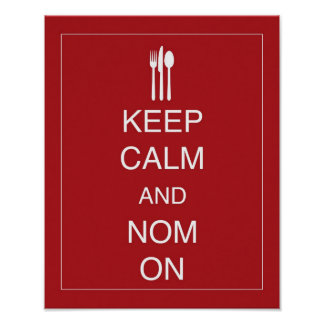 Keep Calm and Nom On print