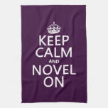 Keep Calm and Novel On Kitchen Towels