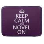 Keep Calm and Novel On Sleeve For MacBooks