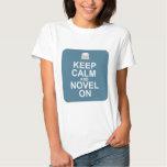 Keep Calm and Novel On! Tshirts