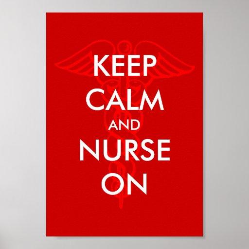 Keep calm and nurse on poster with caduceus symbol