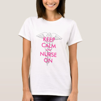 Keep calm and nurse on t shirts with caduceus icon
