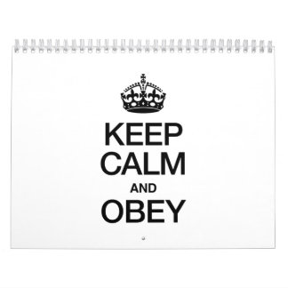 KEEP CALM AND OBEY CALENDARS