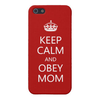 Keep Calm and Obey Mom Case For iPhone SE/5/5s
