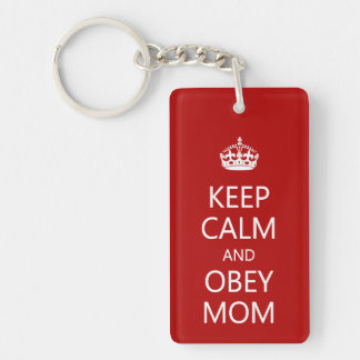 Keep Calm and Obey Mom Double-Sided Rectangular Acrylic Keychain