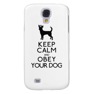 Keep Calm and Obey Your Dog Samsung S4 Case