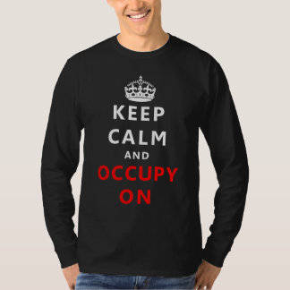 Keep Calm And Occupy On T Shirt