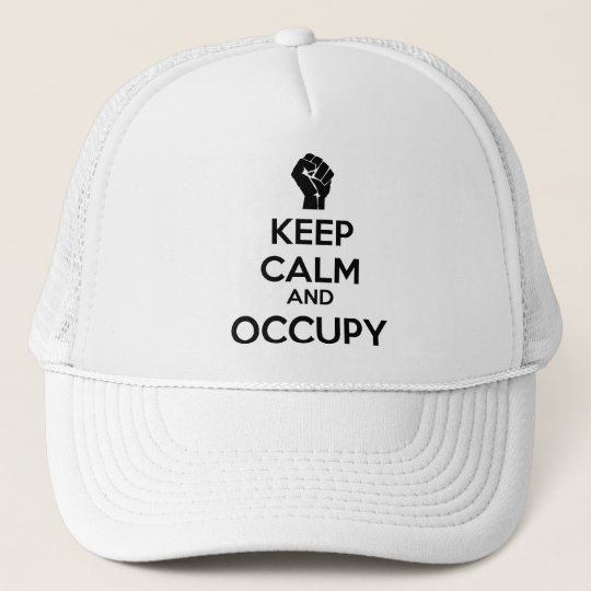 Keep Calm and Occupy Trucker Hat