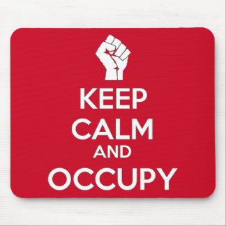 Keep Calm and Occupy (version2) Mouse Pad