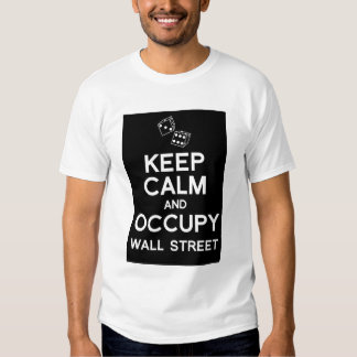 Keep calm and occupy wall street t-shirt (dice)