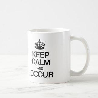 KEEP CALM AND OCCUR COFFEE MUG