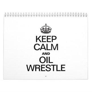 KEEP CALM AND OIL WRESTLE CALENDAR