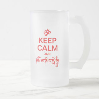 Keep Calm and Om Mani Padme Hum Frosted Glass Beer Mug