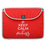 Keep Calm and Om Mani Padme Hum Sleeves For MacBook Pro