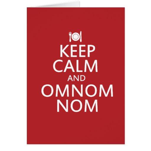 Keep Calm and Omnom Nom Card