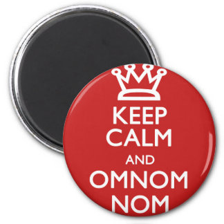 Keep Calm and OmNom Nom Magnet