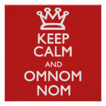 Keep Calm and Omnomnom Poster
