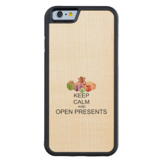 Keep Calm And Open Presents Carved Maple iPhone 6 Bumper Case