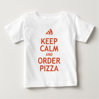 Keep Calm and Order Pizza Baby T-Shirt