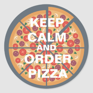Keep Calm and Order Pizza Classic Round Sticker