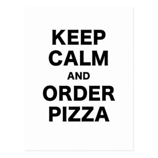 Keep Calm and Order Pizza Postcard