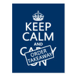 Keep Calm and Order Takeaway (in any colour) Postcard